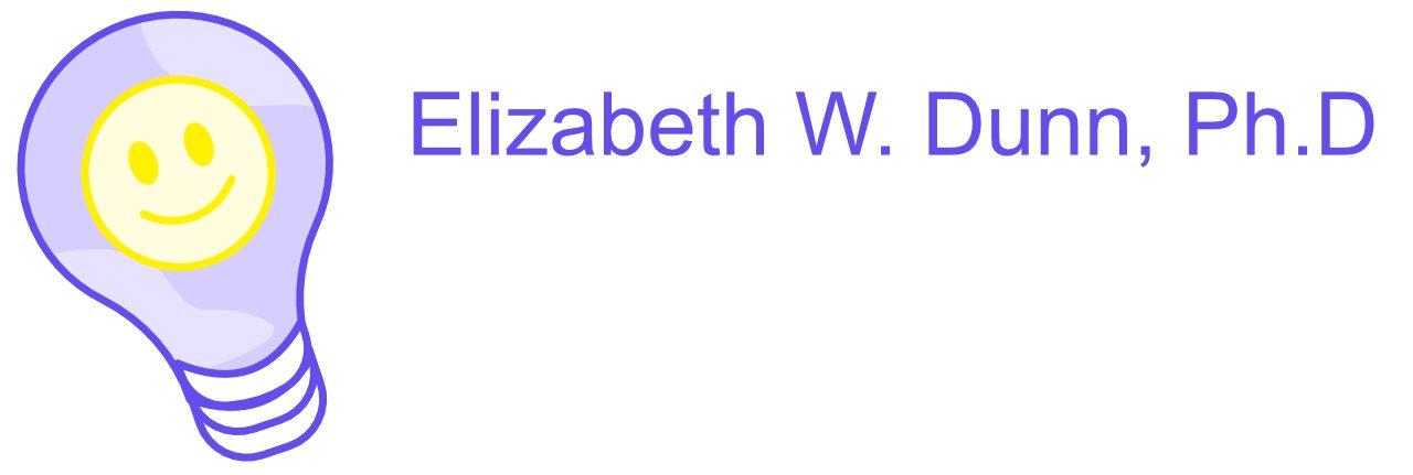 Elizabeth W. Dunn, Ph.D
